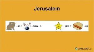Jerusalem Israel och Palestina Staden Jerusalem ligger ster