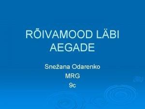 RIVAMOOD LBI AEGADE Sneana Odarenko MRG 9 c