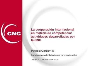 La cooperacin internacional en materia de competencia actividades