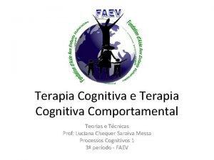 Terapia Cognitiva e Terapia Cognitiva Comportamental Teorias e