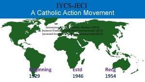 IYCSJECI A Catholic Action Movement International Young Catholic