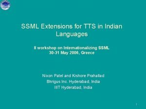 SSML Extensions for TTS in Indian Languages II