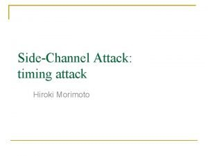 SideChannel Attack timing attack Hiroki Morimoto Overview Review