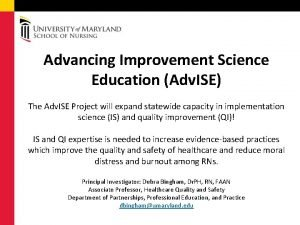 Advancing Improvement Science Education Adv ISE The Adv
