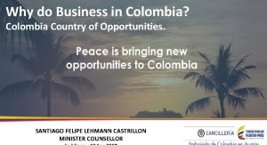 Why do Business in Colombia Colombia Country of