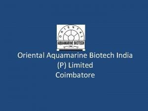 Oriental Aquamarine Biotech India P Limited Coimbatore Nitrifying