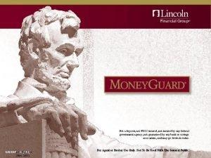 Not a deposit not FDICinsured not insured by