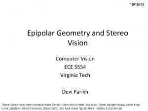 101513 Epipolar Geometry and Stereo Vision Computer Vision