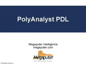 Poly Analyst PDL Poly Analyst Web Report Training