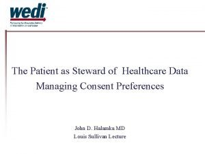The Patient as Steward of Healthcare Data Managing