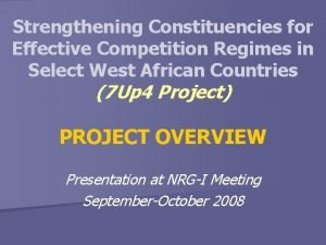 Strengthening Constituencies for Effective Competition Regimes in Select