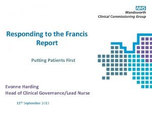 Responding to the Francis Report Putting Patients First