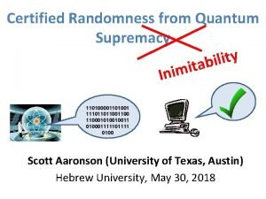 Certified Randomness from Quantum Supremacy y t i