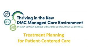 Treatment Planning for PatientCentered Care Treatment Planning Documentation