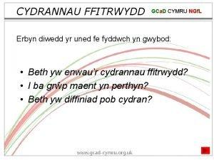 CYDRANNAU FFITRWYDD GCa D CYMRU NGf L Erbyn
