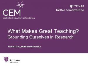 Prof Coe twitter comProf Coe What Makes Great