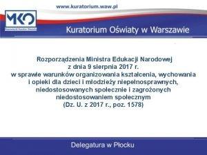 Rozporzdzenia Ministra Edukacji Narodowej z dnia 9 sierpnia