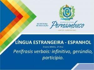LNGUA ESTRANGEIRA ESPANHOL Ensino Mdio 3 Ano Perfrasis