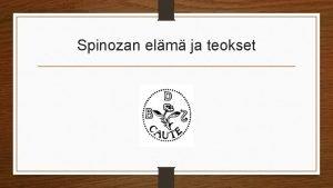 Spinozan elm ja teokset Paras englanninkielinen elmnkerta Steven