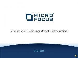 Visi Broker Licensing Model Introduction March 2011 Visi