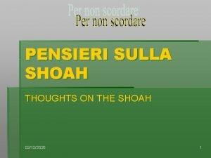 PENSIERI SULLA SHOAH THOUGHTS ON THE SHOAH 02122020