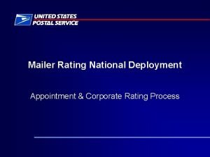 Mailer Rating National Deployment Appointment Corporate Rating Process