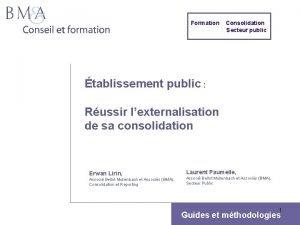 Formation Consolidation Secteur public tablissement public Russir lexternalisation
