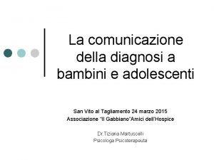 La comunicazione della diagnosi a bambini e adolescenti