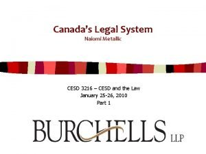 Canadas Legal System Naiomi Metallic CESD 3216 CESD