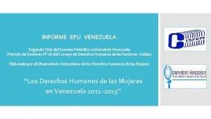 INFORME EPU VENEZUELA Segundo Ciclo del Examen Peridico