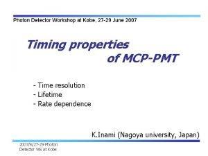Photon Detector Workshop at Kobe 27 29 June