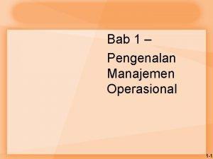 Bab 1 Pengenalan Manajemen Operasional 1 1 Manajemen