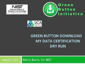 Green Button Initiative GREEN BUTTON DOWNLOAD MY DATA