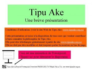 Tipu Ake Une brve prsentation Conditions dutilisation voir