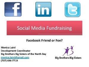 Social Media Fundraising Facebook Friend or Foe Monica
