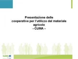 Presentazione delle cooperative per lutilizzo del materiale agricolo