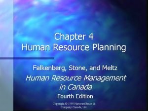 Chapter 4 Human Resource Planning Falkenberg Stone and