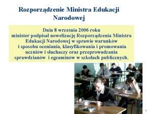 Rozporzdzenie Ministra Edukacji Narodowej Dnia 8 wrzenia 2006