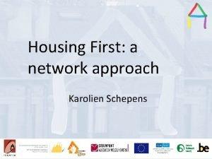 Housing First a Presentation title Presentation Title network