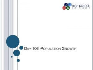 DAY 106 POPULATION GROWTH HUMAN POPULATION GROWTH Year