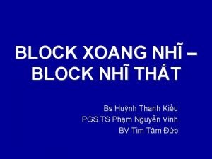 BLOCK XOANG NH BLOCK NH THT Bs Hunh