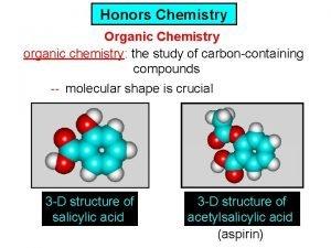 Honors Chemistry Organic Chemistry organic chemistry the study