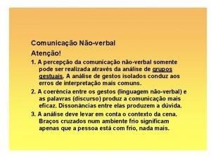 Comunicao Noverbal Ateno 1 A percepo da comunicao