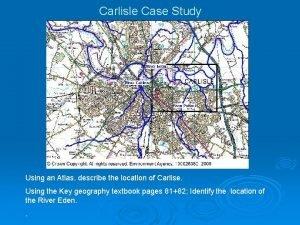 Carlisle Case Study Using an Atlas describe the