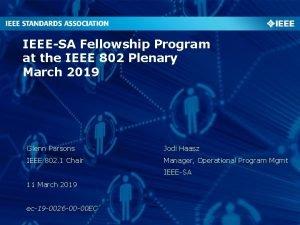 IEEESA Fellowship Program at the IEEE 802 Plenary