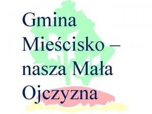 Gmina Miecisko nasza Maa Ojczyzna Trasa Miecisko Ruda