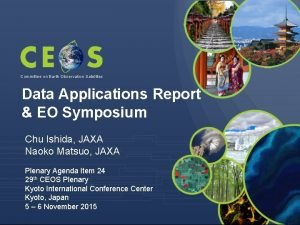Committee on Earth Observation Satellites Data Applications Report