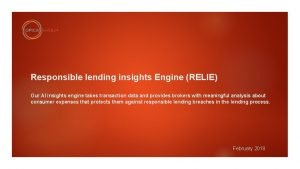 Responsible lending insights Engine RELIE Our AI insights