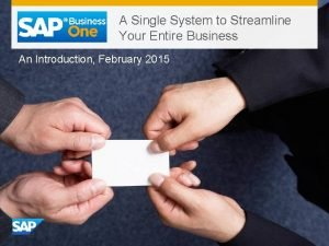 A Single System to Streamline Your Entire Business