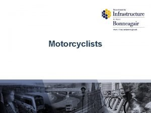 Motorcyclists PreEvaluation Motorcyclists Strongly Agree Dont Mind Disagree